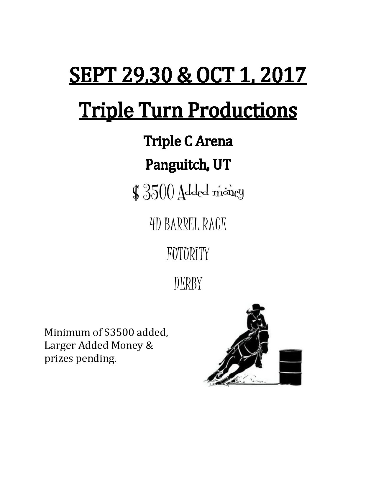 Triple Turn Productions Barrel Race and Futurity/Derby @ Triple C Arena