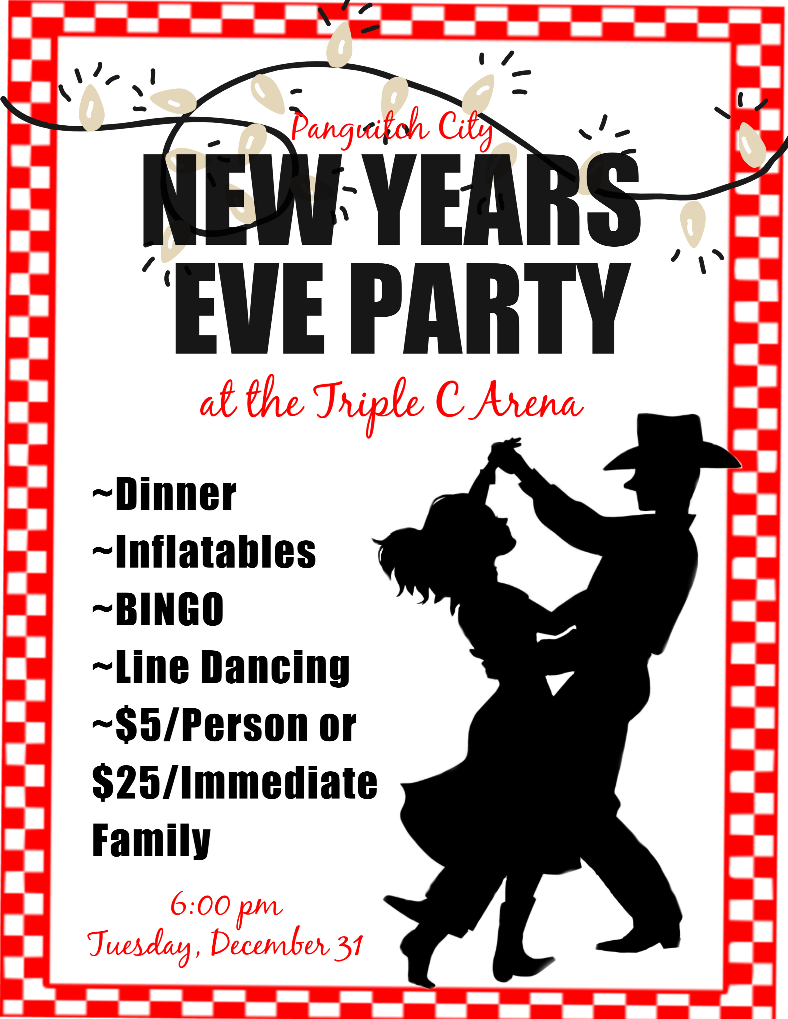New Years Eve Party @ Triple C Arena